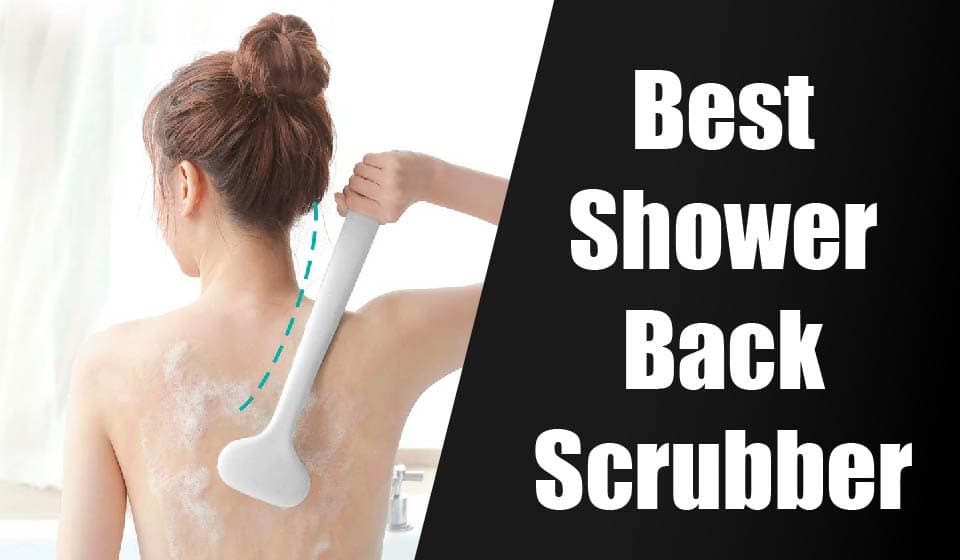 Best Shower Back Scrubber