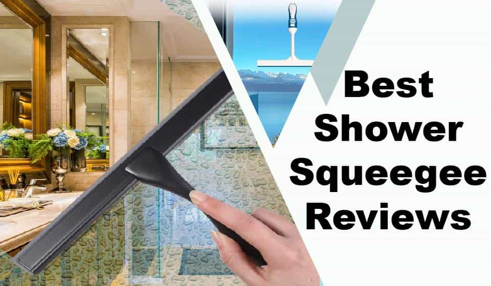 Best Shower Squeegee Reviews